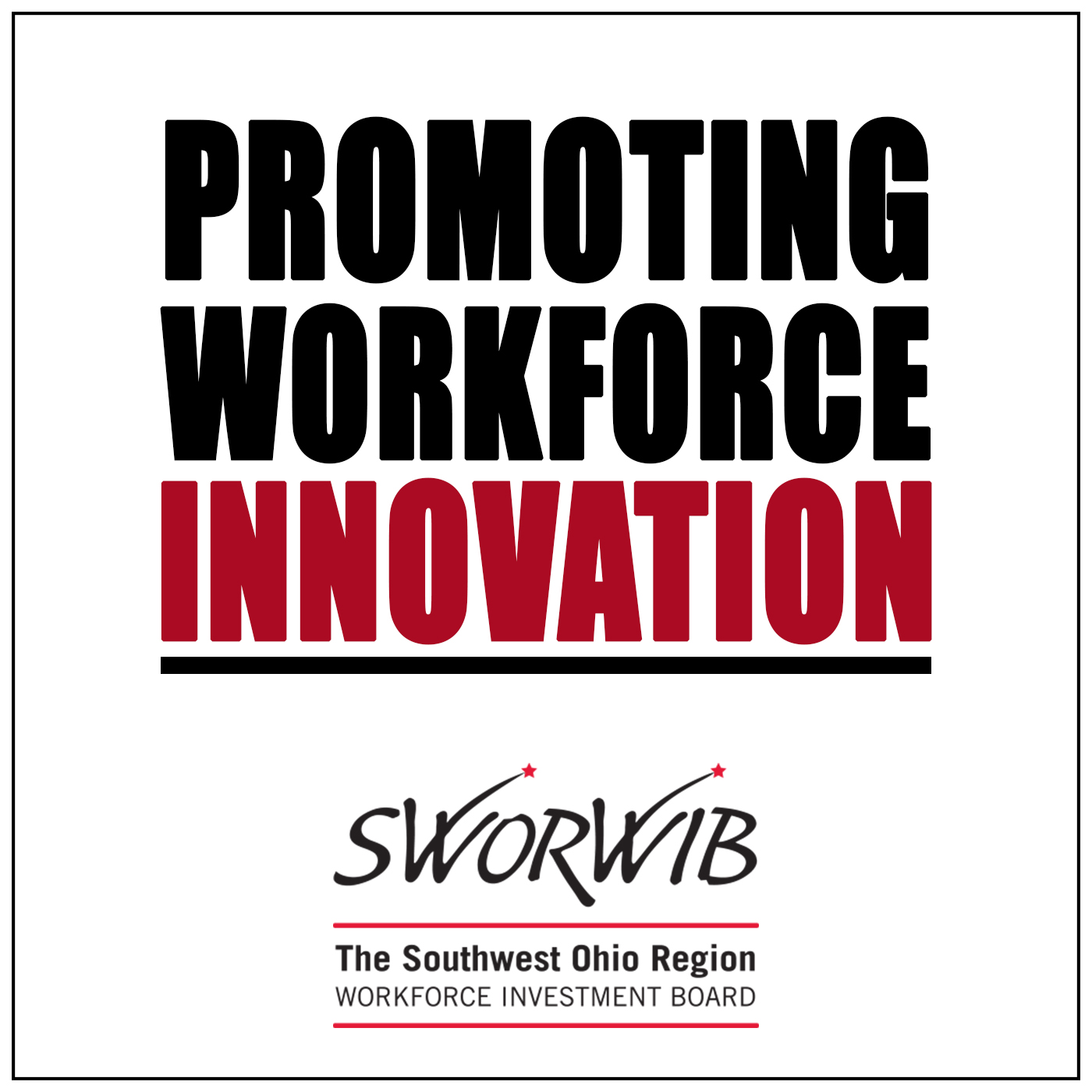 Promoting Workforce Innovation