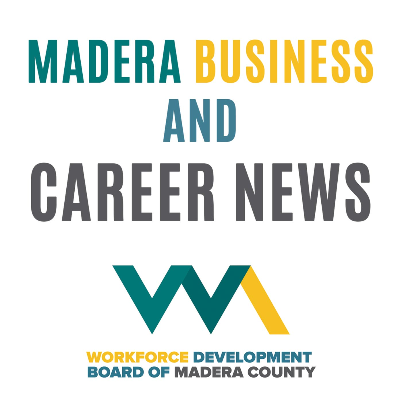 Madera Business and Career News