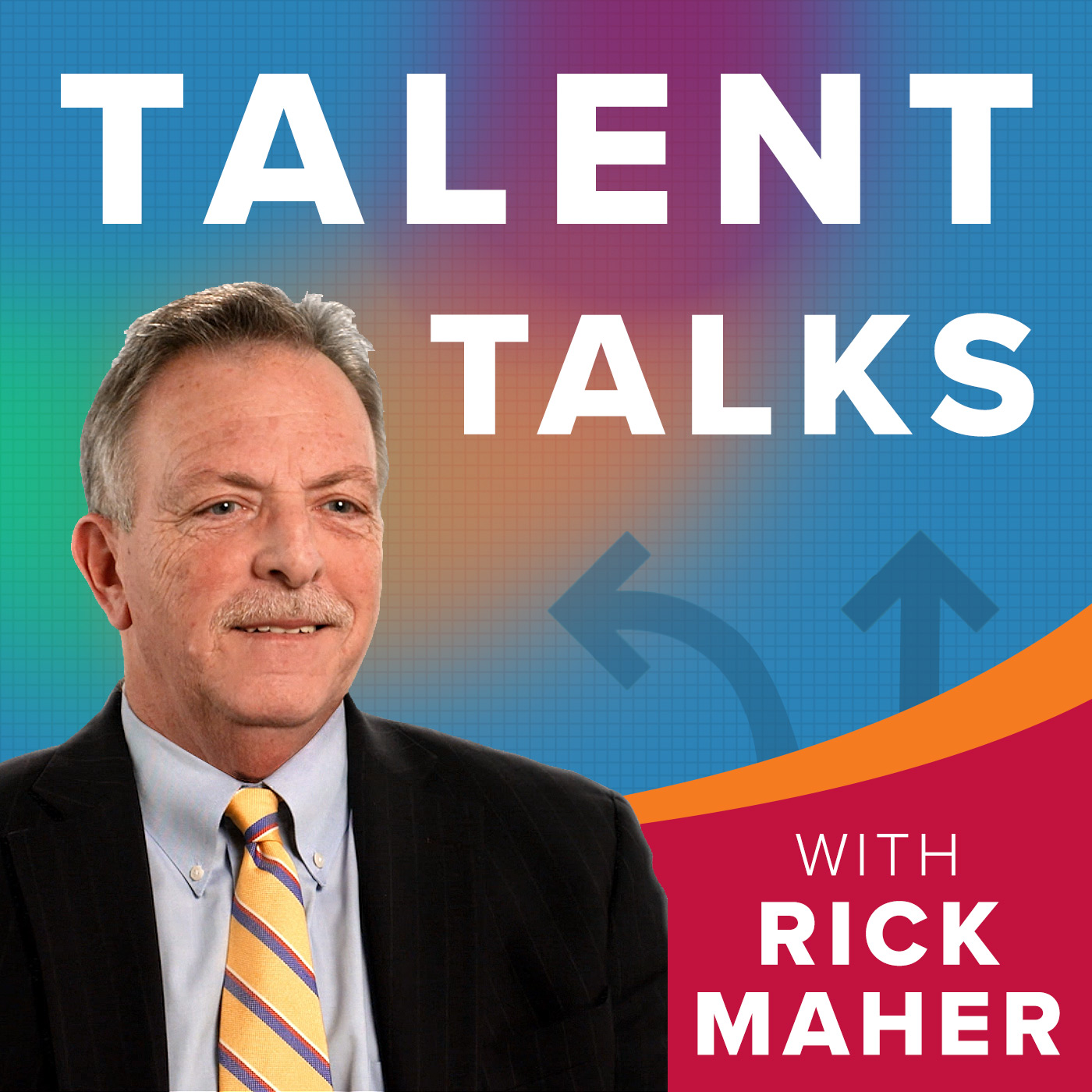 Talent Talks - With Rick Maher