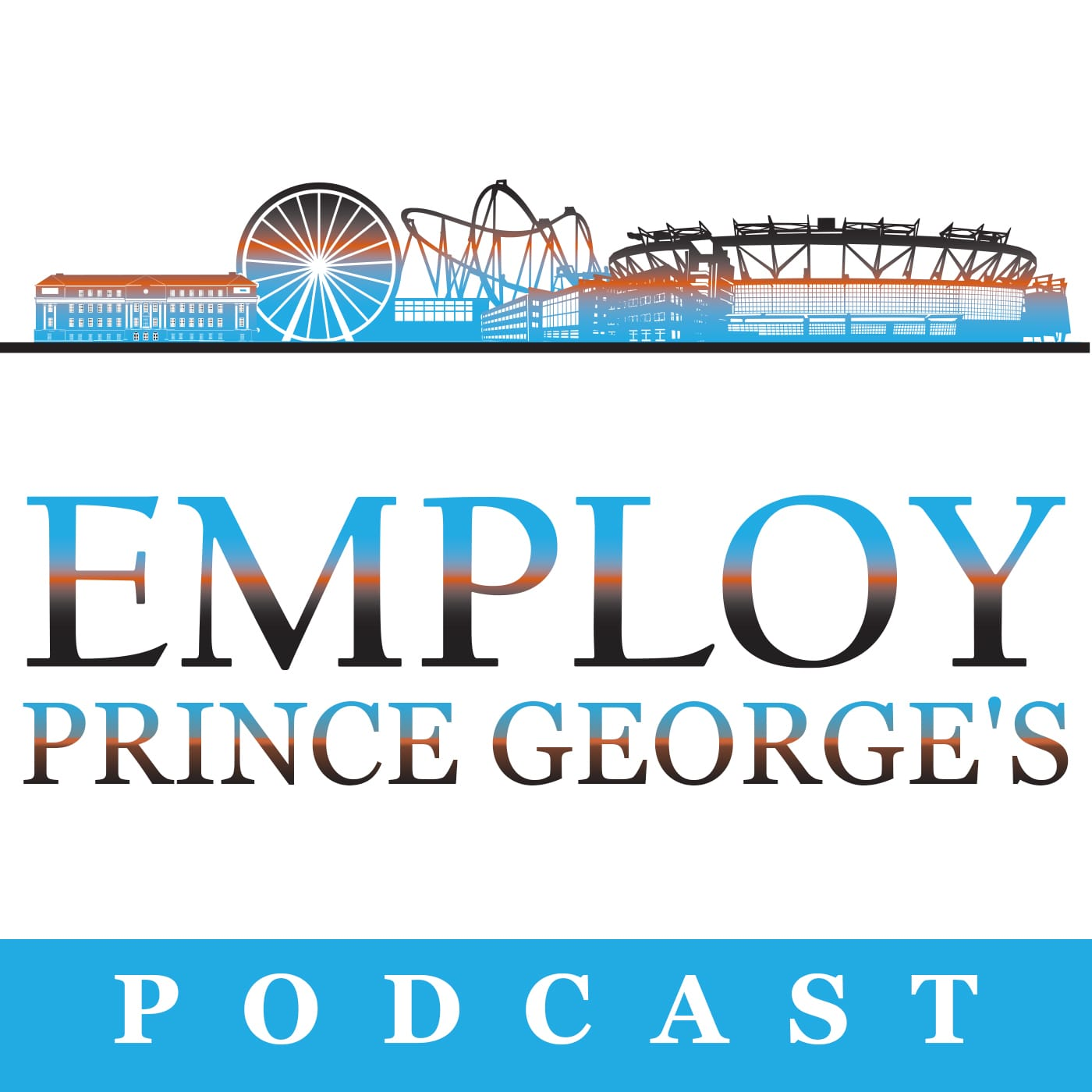 Employ Prince George's Podcast