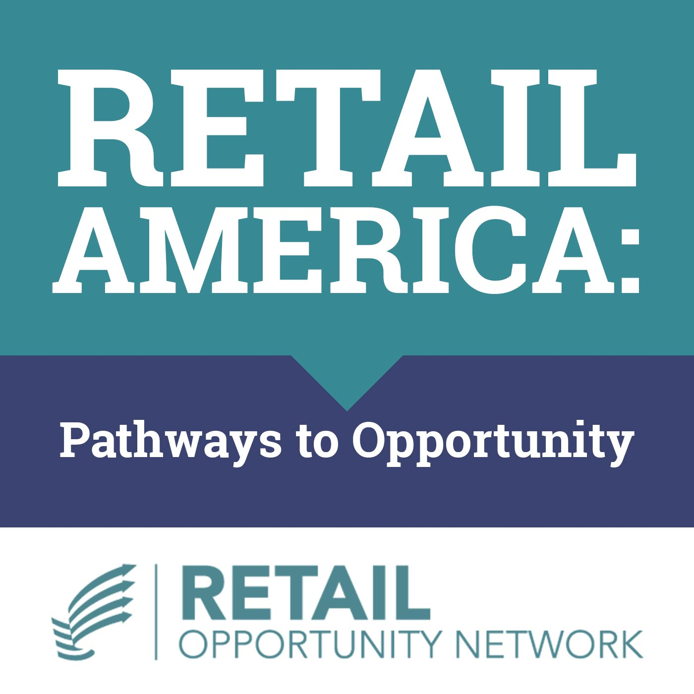 Retail America: Pathways to Opportunity