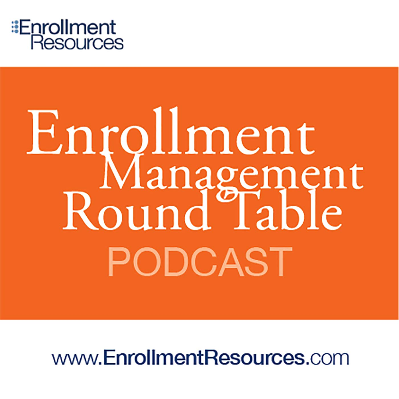 Enrollment Resources Roundtable Podcast